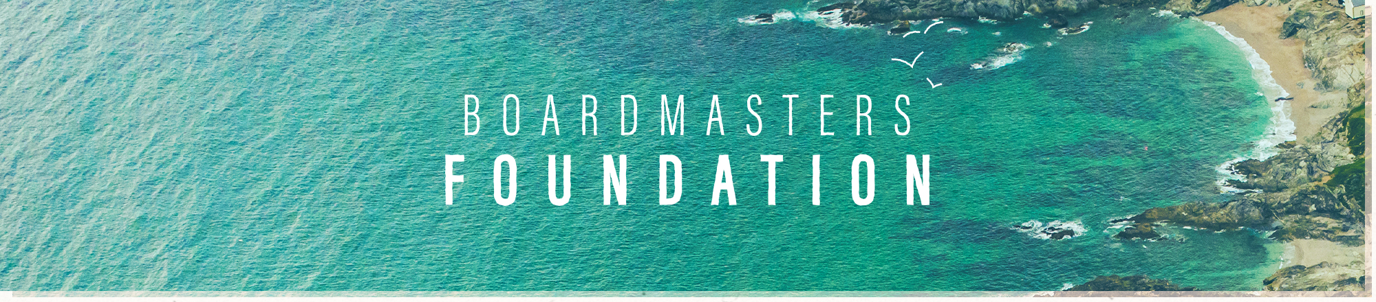 Boardmasters Foundation